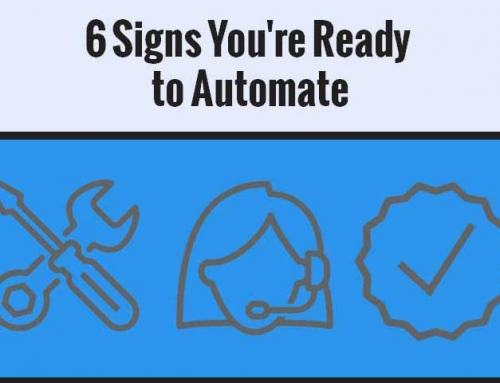 6 Signs You're Ready to Automate